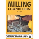 MILLING A COMPLETE COURSE WPS 35