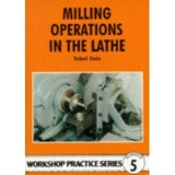 MILLING OPERATION IN THE LATHE
